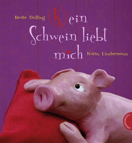 Kein Schwein liebt mich