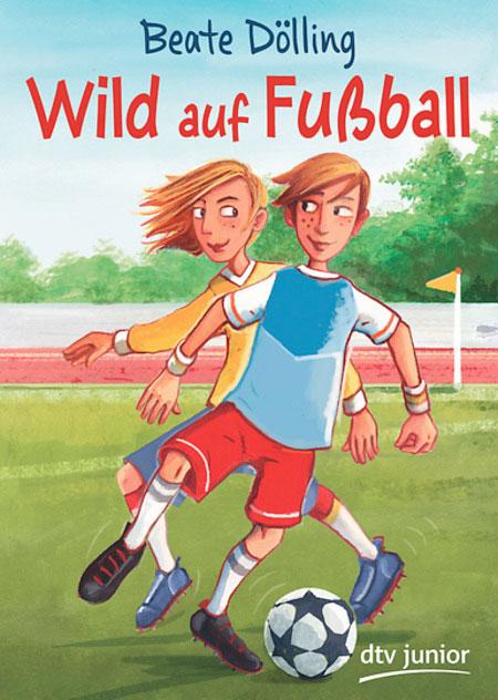 Wild auf Fussball - Beate Dölling